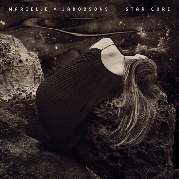 Marielle V Jakobsons - 'Star Core' on Thrill Jockey Records