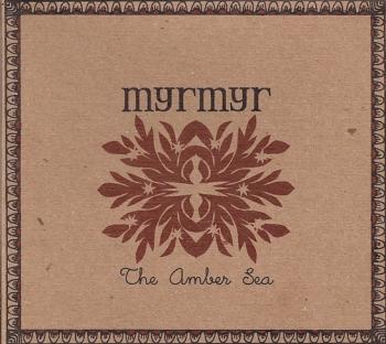 Myrmyr - The Amber Sea